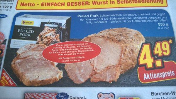 Pulled Pork von Tulip 500gr. 4,49€ beim netto (ohne hund)