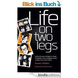 Life on Two Legs [Kindle Edition] Norman Sheffield (Autor), Paul McCartney (Vorwort)