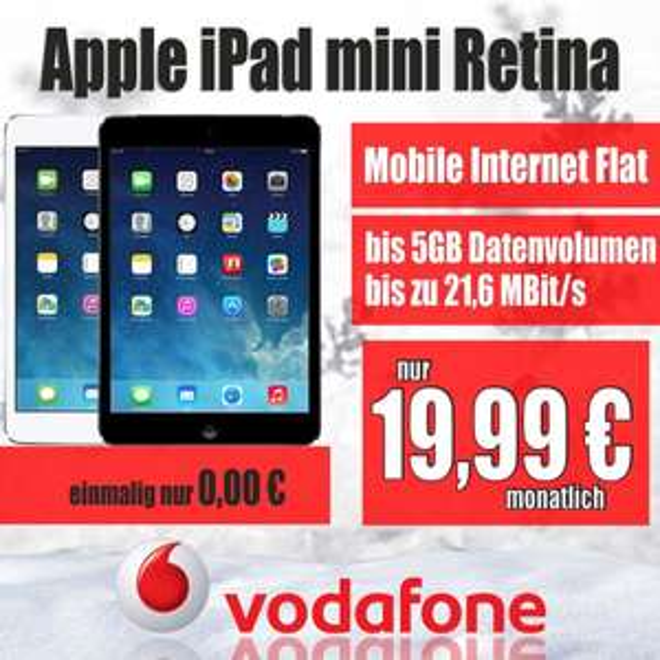 0€ Apple iPad mini 2 Retina 16GB LTE | Vodafone Mobile Internet Flat 7,2 oder 21,6