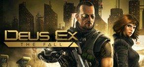 [Steam] Deus Ex: The Fall + Deus Ex: Game of the Year Edition für 9,99€