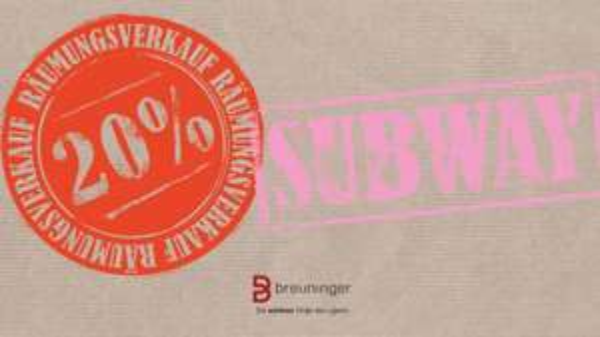 (lokal Stuttgart) mind. 20% auf alles im Breuninger Subway bis 22.03.