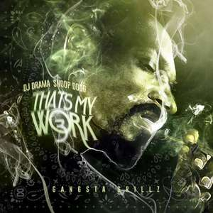 Snoop Dogg - Thats My Work 3 (MP3 Download)
