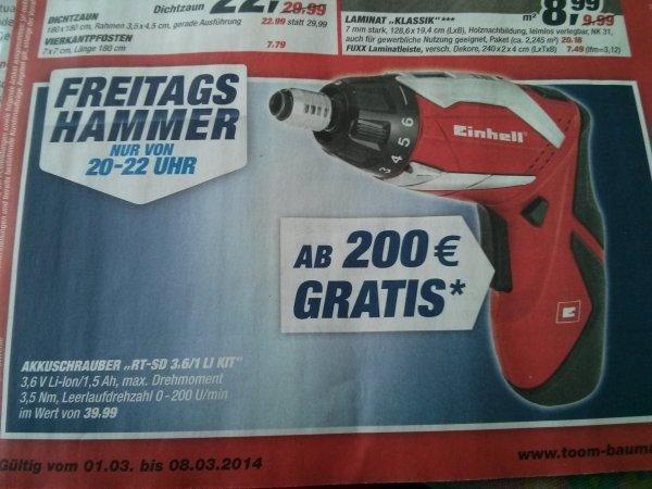 Toom Freitags zw. 20-22 Uhr Einhell Li-Ion Schrauber gratis ab 200€ Einkauf