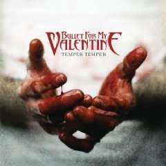 Amazon MP3 Album des Tages: Bullet For My Valentine - Temper Temper (Deluxe Version) Nur für 3,99 €