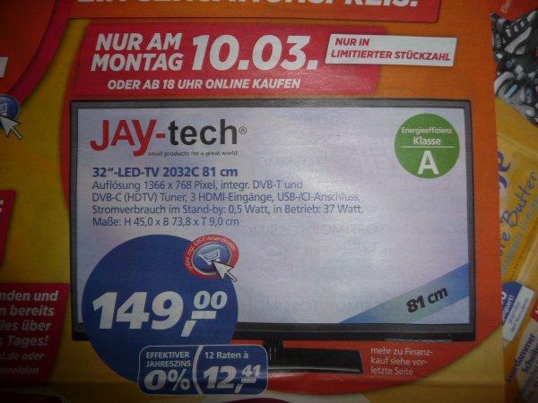 "Real am 10.3 (online ab 18 Uhr) Jay-tech 32"" LED TV  HD ready DVB-T, DVB-C 149€"