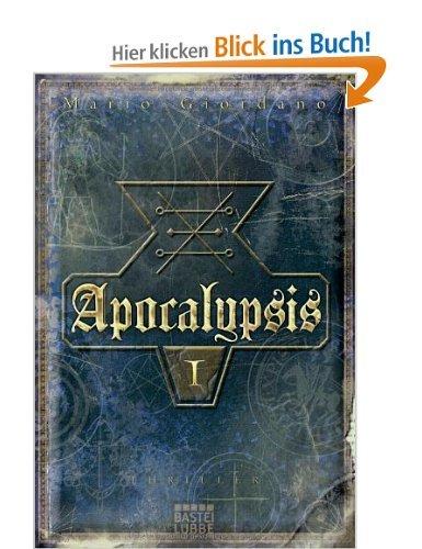 Mario Giordano: Apocalypsis I (960 Seiten, ebook), 1,99 Euro (itunes: 2,99), Lübbe-Verlag, alle Portale
