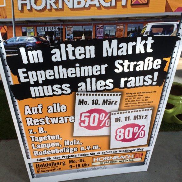50% bzw. 80% auf Restbestände im alten Hornbach in Heidelberg (LOKAL)