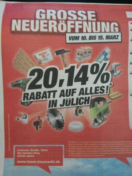 [lokal Jülich bei Aachen] Toom Baumarkt 20,14% Rabatt auf alles
