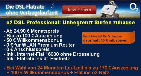 o2 DSL Professional L monatlich kündbar mit gutem Gewinn oder lange effektiv kostenloses Internet