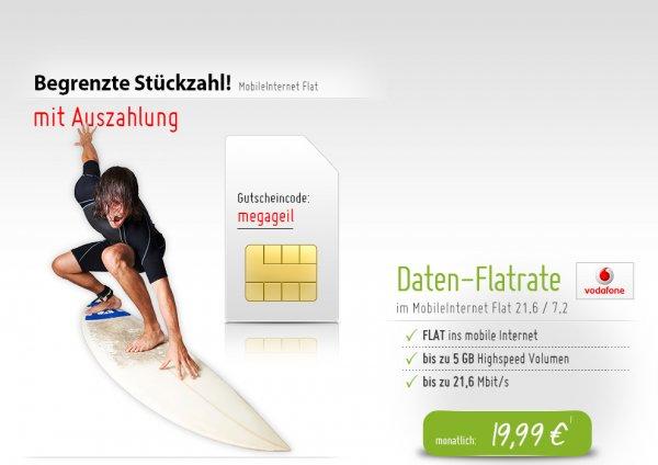 Vodafone MobileInternet Flatrate 19,99€ pro Monat mit 430€ Auszahlung als Newsletter erhalten