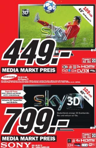 "Media Markt Wetzlar: Samsung PS43D490 für 449€ - 43"" 3D - HD-Ready - Plasma / Sony KDL-40NX71DTI für 799€ - 40"" 3D-LED-TV m. WLAN!"