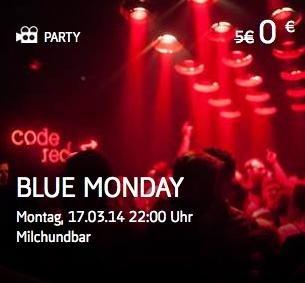 Gratis Eintrittskarten für die Blue Monday Party (Milchundbar) in München