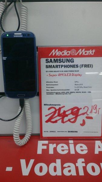 Samsung Galaxy S3 219€ und mit Plusschutz 249€ beim Media Markt Viernheim