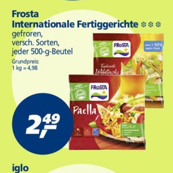 Real bundesweit Frosta 500g verschiedene Sorten 2,49€
