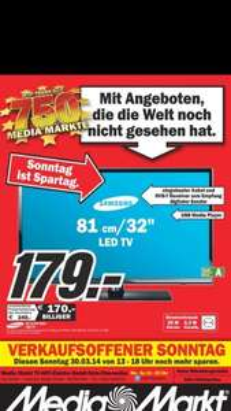 (lokal Media Markt Köln) Verkaufsoffener Sonntag 30.3 Samsung UE 32 EH 4003 für 179 €