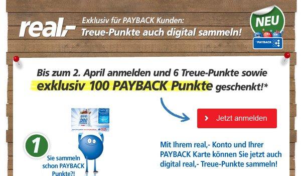100 Payback Punkte für die Anmeldung zur real,- digitalen Treueaktion