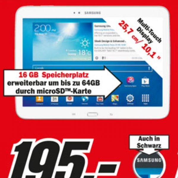 Samsung Galaxy Tab 3 10.3 für 195€ bei MM (lokal in HH)