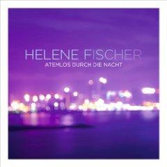 Amazon MP3 : Helene Fischer - Atemlos durch die Nacht ( 7 Versionen) Nur 2,49 €