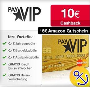 payVIP MasterCard GOLD – 10€ Cashback von Qipu + 15€ Amazon.de-Gutschein