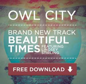 Neue Owl City Single Beautiful Times (feat. Lindsey Stirling) kostenlos