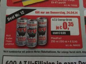 Energy Power Drink von ATU nur am 24.04. 0,35 Cent !!!