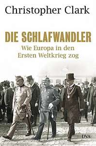 [BUCH] SPIEGEL-Bestseller: DIE SCHLAFWANDLER. Wie Europa in den Ersten Weltkrieg zog FÜR 11,60 Euro statt 39,99
