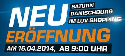 Saturn Lübeck Dänischburg Neueröffnungs Angebote ab 16.04.2014