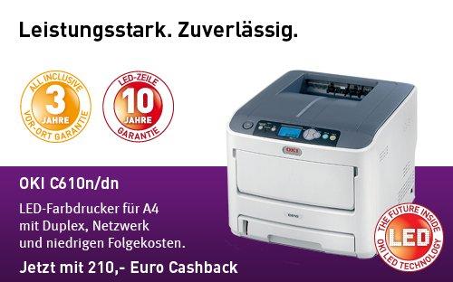 OKI A4 LED-Farbdrucker C610n/dn  Cashback-Aktion (Idealo 478 Euro) Ersparnis 210 Euro