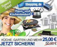 Speeddeal bis 15:00 Uhr -25 statt 50 Euro im gesamten Sortiment der Kategorien Küche, Haus & Garten bei shopping.de