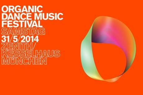 Organic Dance Music Festival - 2 Tickets fuer 51,90€ statt 99,80 - Festival für elektronische Musik in München am 31.05.14