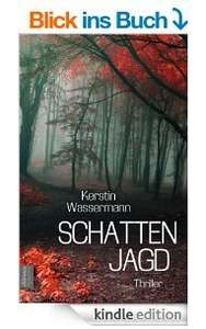 Kerstin Wassermann - Schattenjagd (Amazon Kindle)