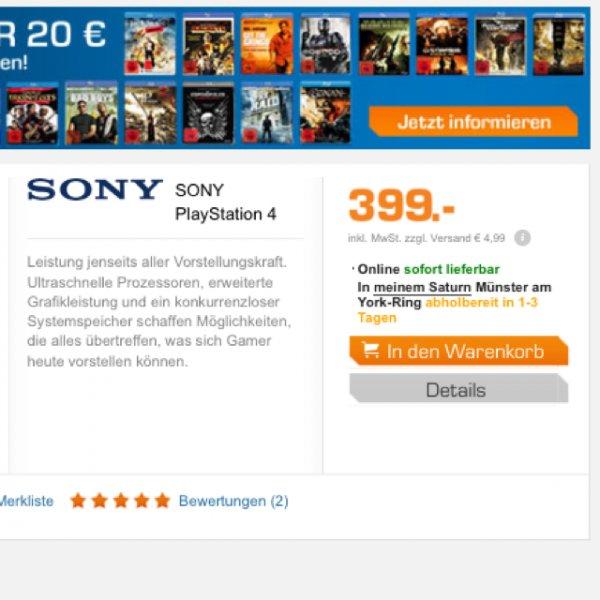 Playstation 4 für 399€ bei Saturn lieferbar.