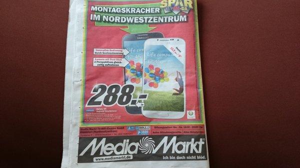 [Lokal FFM] Samsung Galaxy S4 im Media Markt Nordwestzentrum Frankfurt 288 Euro