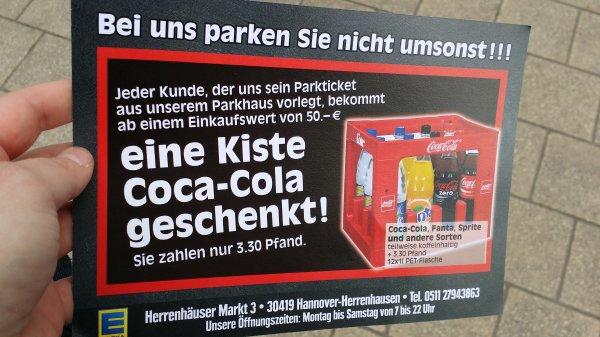 [lokal Hannover-Herrenhausen] Gratis Kasten (Cola, Fanta, Sprite) bei Einen mindest- Einkaufswert von 50€