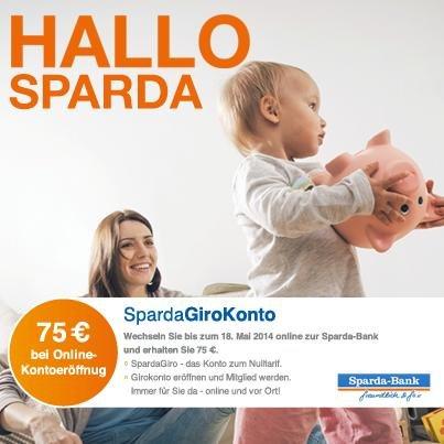 75€ Startguthaben bei GiroKonto Eröffnung bis Sonntag 18.05. Sparda-Bank Berlin (Berlin & neue Bundesländer)