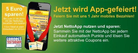 Mobil Bezahlen und 5 Euro sparen mit der NettoApp! (für Neu- und Bestandskunden)