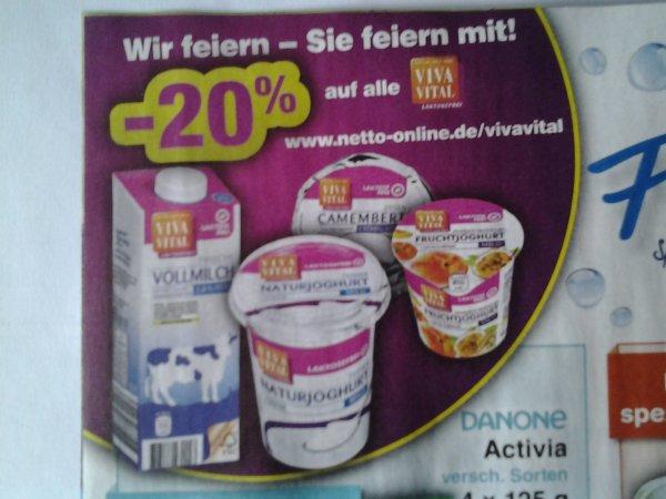 Netto 20 % auf alle VIVA VITAL lactosefreien Produkte vlt. auch auf Alle