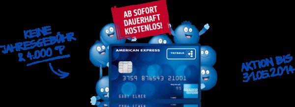 [Bis zum 31.05.]Dauerhaft Beitragsfreie American Express +4000 Payback Punkte