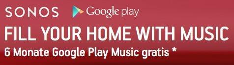 6 Monate Google Play Music gratis für Sonos Geräte