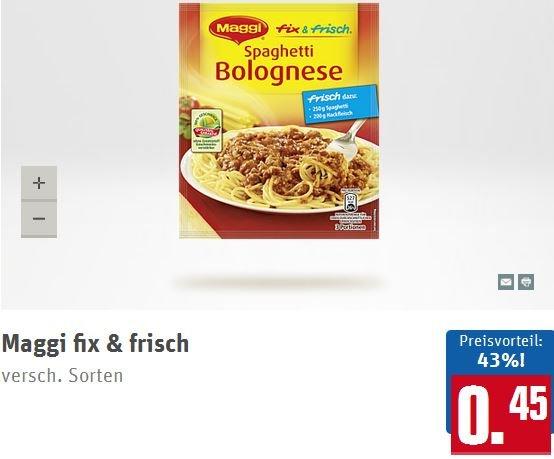 [REWE] Maggi fix & frisch versch. Sorten für 0,45 Euro