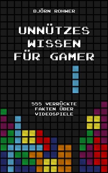 Unnützes Wissen für Gamer - eBook für nur 0,99 €
