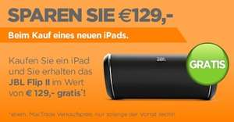 Aktion @MacTrade - iPad deiner Wahl kaufen + JBL Flip II (UVP 129,-) kostenlos dazu