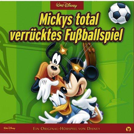 Micky's total verrücktes Fußballspiel (Hörspiel)