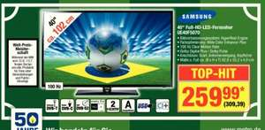 [Metro] Samsung UE40F5070 ab 26.06. für 309,39 €, idealo ab 348,99 €