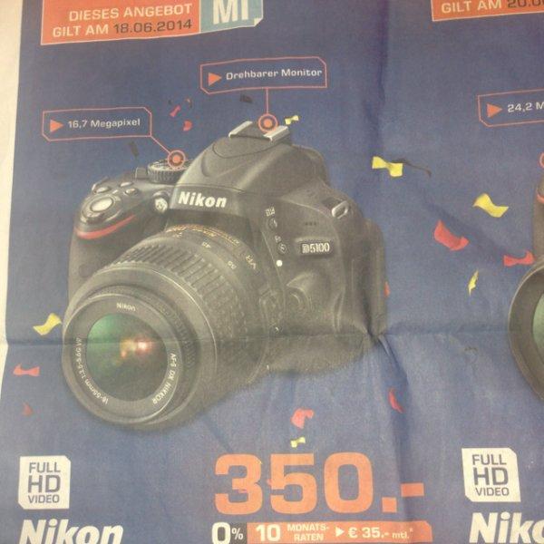 [lokal]Nikon D5100 mit 18-55 VR für 350€ - Saturn Stuttgart