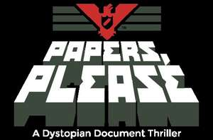 Papers Please @ Humble Store - 2,49 € ( mit Proxy für 2,25 €)