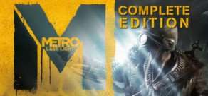 [STEAM] Metro: Last Light - Complete Edition