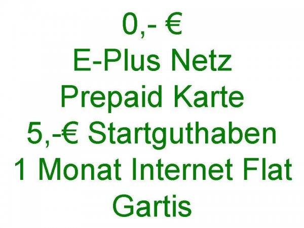 Prepaid, E-Plus Netz, kostenlos, Internet Flat, 5€ Guthaben gratis