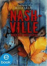 Heute Gratis/Kostenlose iBook/iOS-Buch: Nashville oder Das Wolfsspiel von Antonia Michaelis @ Neue Autoren entdecken @ Apple iTunes Store