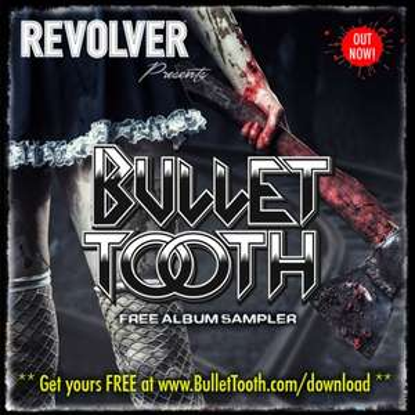 [Free MP3-Sampler] Bullet Tooth Album Sampler